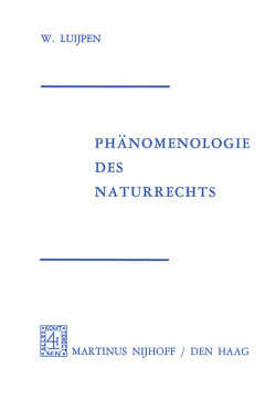 Phänomenologie Des Naturrechts von Luijpen,  W.A.