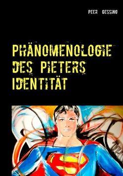 Phänomenologie des Pieters von Gessing,  Peer