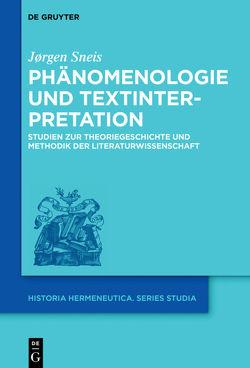 Phänomenologie und Textinterpretation von Sneis,  Joergen