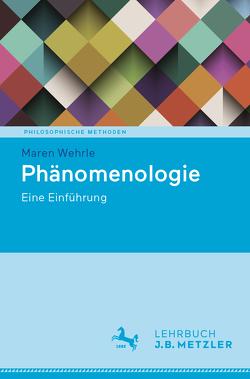 Phänomenologie von Wehrle,  Maren