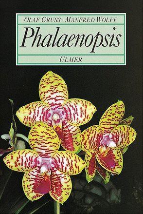 Phalaenopsis von Gruss,  Olaf, Wolff,  Manfred