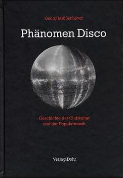 Phänomen Disco von Mühlenhöver,  Georg