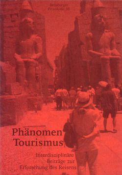 Phänomen Tourismus von Günter,  Wolfgang, Hey,  Bernd, Isenberg,  Wolfgang, Müllenmeister,  Horst M, Soika,  Johannes, Vester,  Heinz G, Würbel,  Andreas