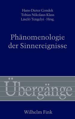 Phänomenologie der Sinnereignisse von Gondek,  Hans-Dieter, Klass,  Tobias Nikolaus, Tengelyi,  László