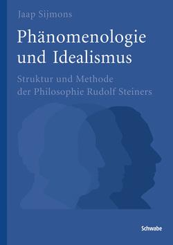 Phänomenologie und Idealismus von Sijmons,  Jaap