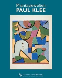 Phantasiewelten Paul Klee von Berggruen,  Oliver, Frey,  Stefan, Markt Murnau am Staffelsee, Uhrig,  Sandra