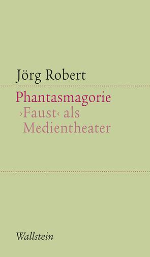 Phantasmagorie von Robert,  Jörg