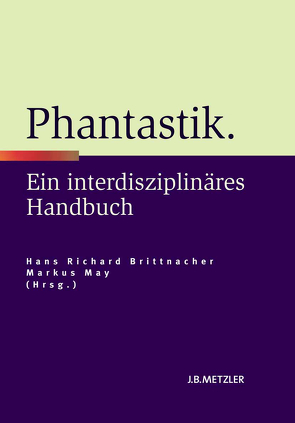 Phantastik von Brittnacher,  Hans Richard, May,  Markus
