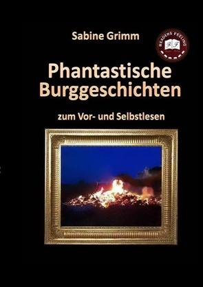 Phantastische Burggeschichten von Grimm,  Sabine