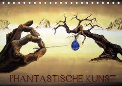 Phantastische Kunst (Tischkalender 2019 DIN A5 quer) von Welzel,  Martin