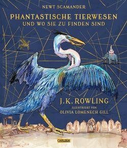 Phantastische Tierwesen und wo sie zu finden sind (vierfarbig illustrierte Schmuckausgabe) von Fritz,  Klaus, Lomenech Gill,  Olivia, Rowling,  J. K.