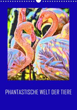 Phantastische Welt der Tiere (Wandkalender 2020 DIN A3 hoch) von Sock,  Reinhard