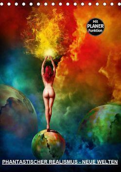 PHANTASTISCHER REALISMUS – NEUE WELTEN (Tischkalender 2019 DIN A5 hoch) von Borgulat,  Michael