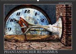 Phantastischer Realismus (Wandkalender 2019 DIN A2 quer) von Borgulat,  Michael
