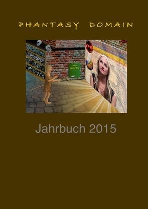 Phantasy Domain Jahrbuch / Phantasy-Domain Jahrbuch 2015 von Sorokin,  Antip