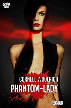 PHANTOM-LADY von Woolrich,  Cornell