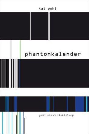 phantomkalender von Pohl,  Kai