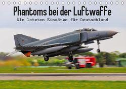 Phantoms bei der Luftwaffe (Tischkalender 2019 DIN A5 quer) von Wenk,  Marcel