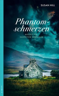 Phantomschmerzen von Aeckerle,  Susanne, Balkenhol,  Marion, Hill,  Susan