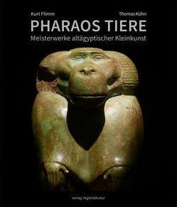 PHARAOS TIERE von Flimm,  Kurt, Kuehn,  Thomas
