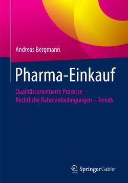 Pharma-Einkauf von Bergmann,  Andreas