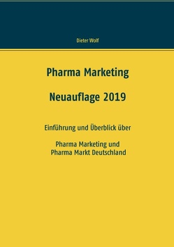 Pharma Marketing von Wolf,  Dieter