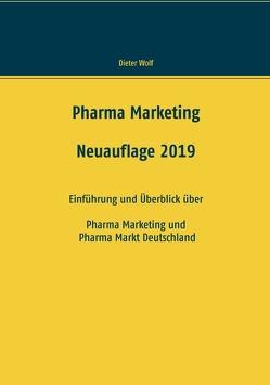 Pharma Marketing von Wolf,  Dieter