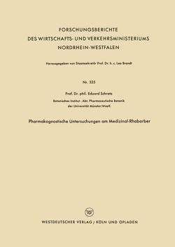 Pharmakognostische Untersuchungen am Medizinal-Rhabarber von Schratz,  Eduard