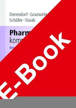 Pharmakokinetik kompakt von Derendorf,  Hartmut, Gramatté,  Thomas, Schäfer,  Hans Günter, Staab,  Alexander