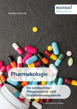 Pharmakologie von Kogler,  Monika
