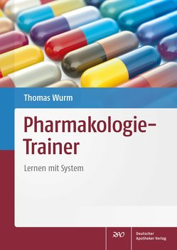 Pharmakologie-Trainer von Wurm,  Thomas