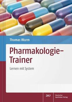 Pharmakologie-Trainer von Wurm,  Thomas