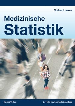 Medizinische Statistik von Harms,  Dr. med,  Volker