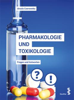 Pharmakologie und Toxikologie von Czerwenka,  Ursula