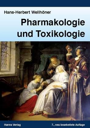 Pharmakologie und Toxikologie von Wellhöner,  Hans-Herbert