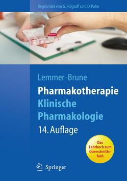 Pharmakotherapie von Brune,  Kay, Fülgraff,  G., Lemmer,  Björn, Palm,  D