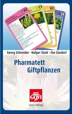 Pharmatett – Giftpflanzen von Schneider,  Georg, Stark,  Holger, Zündorf,  Ilse