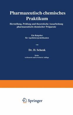 Pharmazeutisch-chemisches Praktikum von Schenk,  Daniel