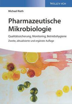 Pharmazeutische Mikrobiologie von Rieth,  Michael