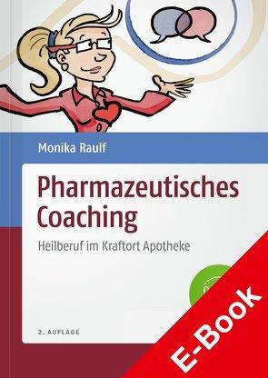 Pharmazeutisches Coaching von Raulf,  Monika