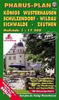 Pharus-Plan Königs Wusterhausen, Schulzendorf, Wildau, Eichwalde, Zeuthen von Bernstengel,  Rolf