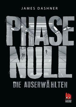 Phase Null – Die Auserwählten von Dashner,  James, Rothfuss,  Ilse
