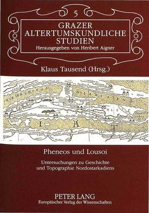 Pheneos und Lousoi von Tausend,  Klaus