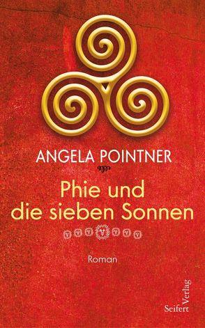 Phie und die sieben Sonnen von Pointner,  Angela