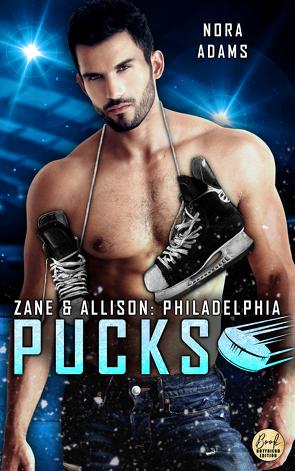Philadelphia Pucks: Zane & Allison von Adams,  Nora