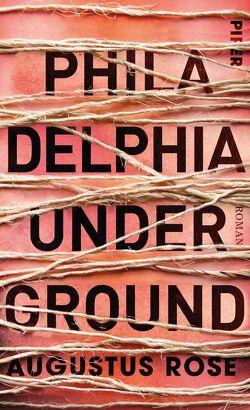 Philadelphia Underground von Löcher-Lawrence,  Werner, Rose,  Augustus