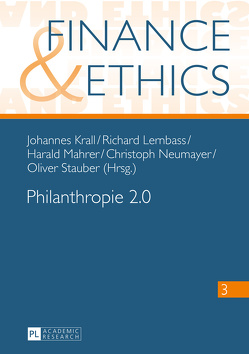 Philanthropie 2.0 von Krall,  Johannes, Lernbass,  Richard, Mahrer,  Harald, Neumayer,  Christoph, Stauber,  Oliver