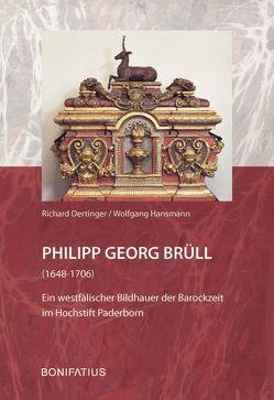 Philipp Georg Brüll (1648-1706) von Dertinger,  Richard, Hansmann,  Wolfgang