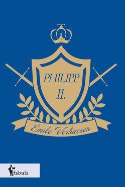 Philipp II. von Verhaeren,  Emile
