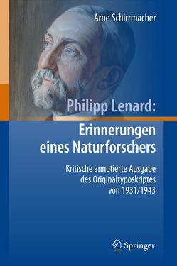 Philipp Lenard: Erinnerungen eines Naturforschers von Schirrmacher,  Arne